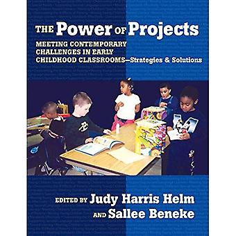 The Power of Projects: Meeting Contemporary Challenges in Early Childhood Classrooms, Strategies and Solutions (Early Childhood Education)