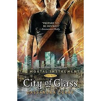 City of Glass by Cassandra Clare - 9781416914303 Book