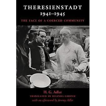 Theresienstadt 19411945 by H G Adler