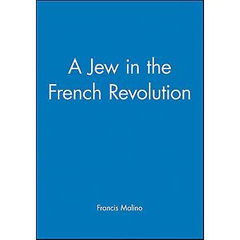 Juutalainen Ranskan vallankumouksen jäseneltä Frances Malino - 9781557861931 kirja