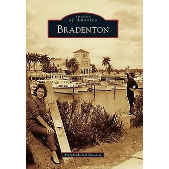 Bradenton by Merab-Michal Favorite - 9780738590783 Book