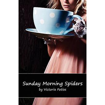 Sunday Morning Spiders by Fotios & Victoria