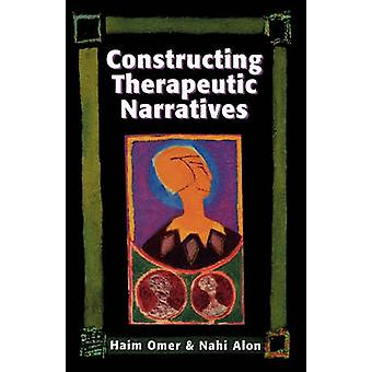 Constructing Therapeutic Narra by Omer & Haim