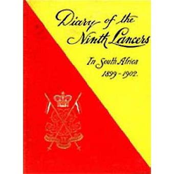 Diary of the 9th Q.R. Lancers During the South African Campaign 1899 to 1902 by Colvin & Bt Lieut Col F. F.
