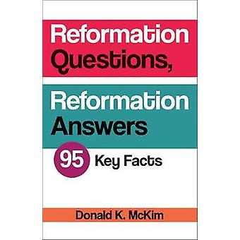 Reformation Questions Reformation Answers by McKim & Donald K.