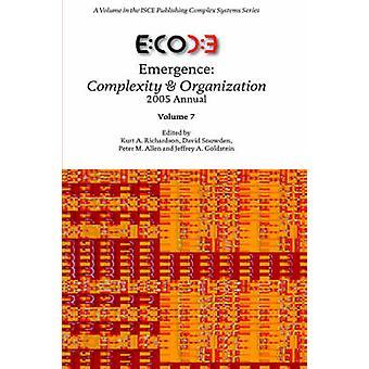 Emergence Complexity  Organization 2005 Annual by Richardson & Kurt & A