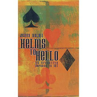 Helms to Hello by Helms & Jerry