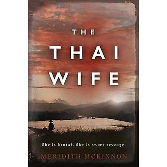 The Thai Wife by McKinnon & Meridith