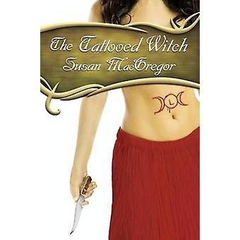 The Tattooed Witch by McGregor & Susan