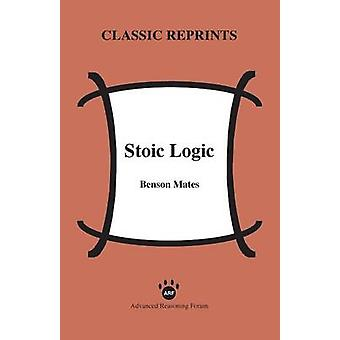 Stoic Logic by Mates & Benson