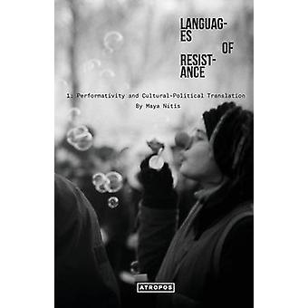Languages of Resistance by Nitis & Maya