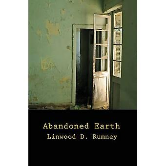 Abandoned Earth poems by Rumney & Linwood D.