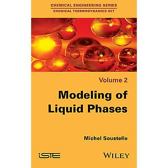 Modeling of Liquid Phases by Soustelle & Michel
