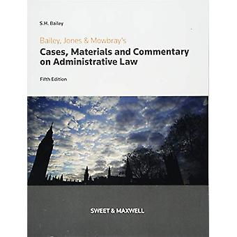 Bailey - Jones & Mowbray - Cases - Materials and Commentary on Ad