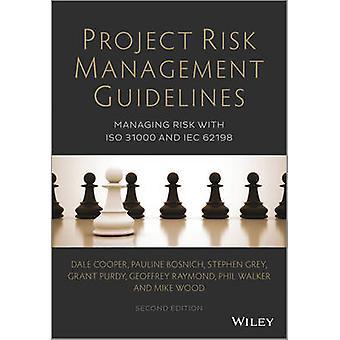 Richtlinien für das Projektrisikomanagement - Risikomanagement mit ISO 31000 und