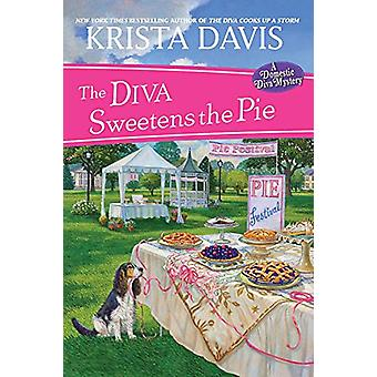 Diva Sweetens the Pie by Krista Davis - 9781496714725 Book