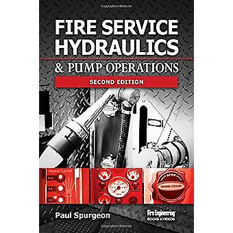 Fire Service Hydraulics & Pump Operations by Paul Spurgeon - 9781