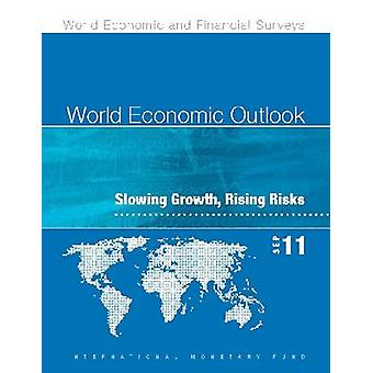 World Economic Outlook - September 2011 - Slowing Growth - Rising Risk