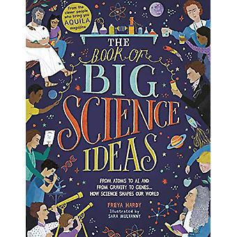 The Book of Big Science Ideas - From Atoms to AI and from Gravity to G