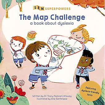 The Map Challenge - A Book about Dyslexia by Tracy Packiam Alloway - 9