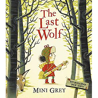The Last Wolf by Mini Grey - 9781849419826 Book