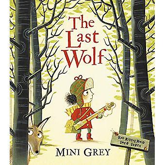 The Last Wolf van Mini Grey - 9781849419826 Boek