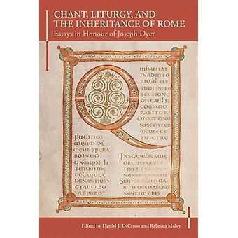 Chant - Liturgie - en de erfenis van Rome - Essays ter ere van J