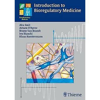 Introduction to Bioregulatory Medicine by Alta Smit - Bruno Van Brand