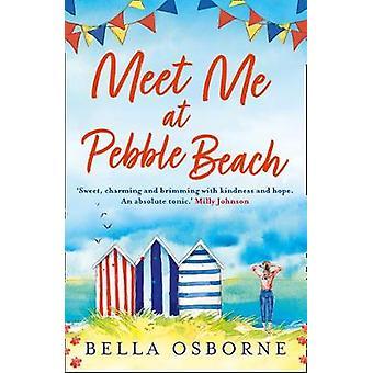Meet Me at Pebble Beach by Bella Osborne - 9780008331276 Book
