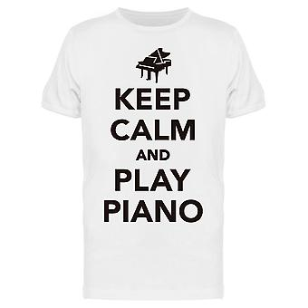 Keep Calm And Play Piano Tee Men's -Image by Shutterstock