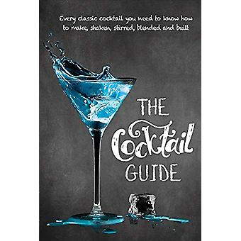 The Cocktail Guide by New Holland Publishers - 9781760790851 Book