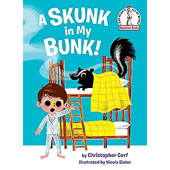 A Skunk in My Bunk! by Christopher Cerf - 9780525578727 Book