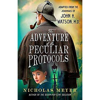The Adventure of the Peculiar Protocols - Adapted from the Journals of