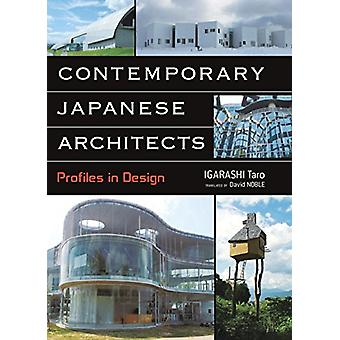 Contemporary Japanese Architects - Profiles in Design by Igarashi Taro