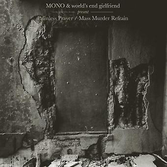 Fin copine mono & du monde - importation USA Palmless prière/Mass Murder Refrain [CD]