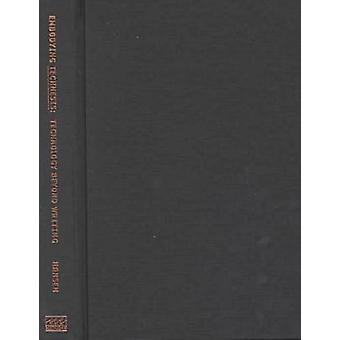 Embodying Technesis - Technology Beyond Writing by Mark B. N. Hansen -