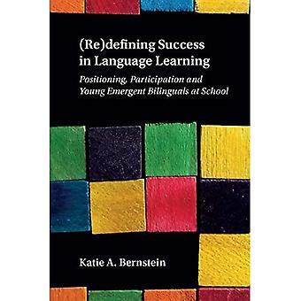 (Her)definiëren succes in het leren van talen: positionering, participatie en jonge opkomende tweetaligen op school
