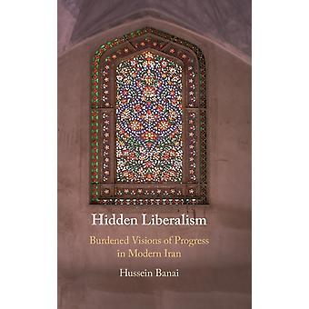 Verborgen liberalisme door Banai & Hussein Indiana University & Bloomington