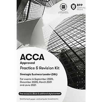 ACCA Strategic Business Leader  Practice and Revision Kit by BPP Learning Media