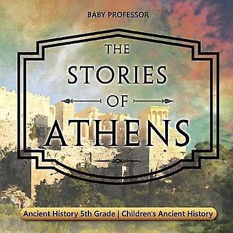 The Stories of Athens - Ancient History 5th Grade Children's Ancient