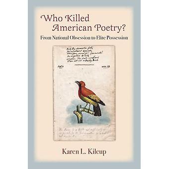 Quem Matou a Poesia Americana por Karen L. Kilcup