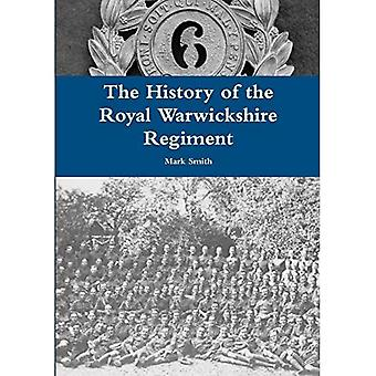 A História do Regimento Real de Warwickshire