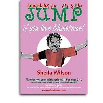 Jump If You Love Christmas: Music Book Sheet Music