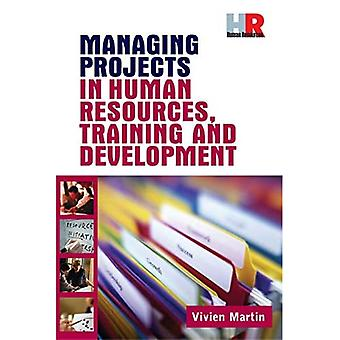 Training Cluster Sheet: Managing Projects in Human Resources, Training and Development: 4