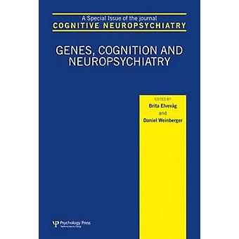 Genen Cognitie en Neuropsychiatrie Een speciale uitgave van cognitieve neuropsychiatrie Speciale problemen van cognitieve neuropsychiatrie