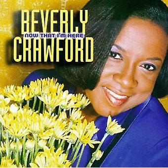 Beverly Crawford - Now That I'm Here [CD] USA import