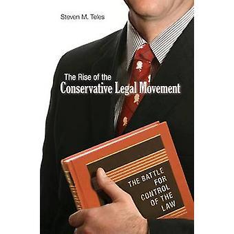 صعود حركة القانوني المحافظ-المعركة من أجل مراقبة س