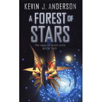 A Forest of Stars - The Saga Of Seven Suns - BOOK TWO by Kevin J. Ande