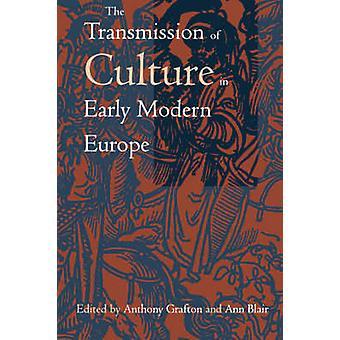 Przekazywaniu kultury w Europie przez Anthony Grafton
