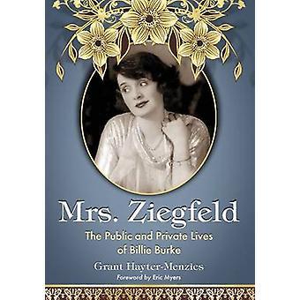 Sra. Ziegfeld - a vida pública e privada de Billie Burke por Grant